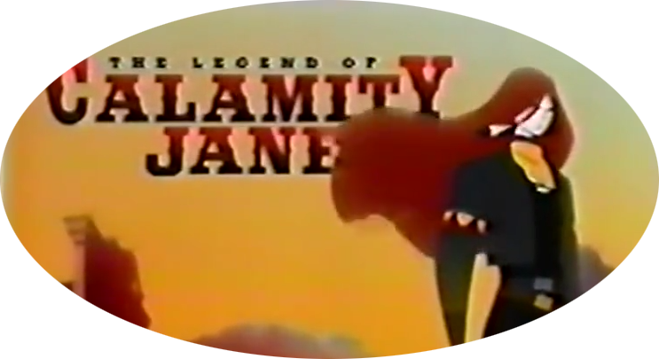 The Legend of Calamity Jane