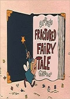 Fractured Fairy Tales Complete