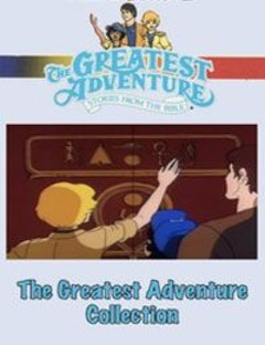 The Greatest Adventure: Stories from the Bible Complete