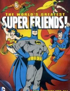 The World\'s Greatest SuperFriends Complete